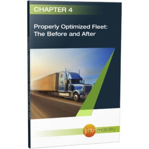 Fleet Maintenance Chapter 4: Properly Optimized Fleet: The Before and After